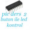 16F84A BUTON İLE LED KOTROL