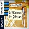 Arduino Lcd Bar Uygulaması