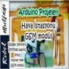 Arduino Hava İstasyonu