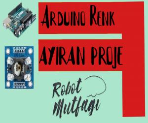 Arduino Renk Ayıran Proje