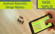 Android Kontrollü Denge Robotu